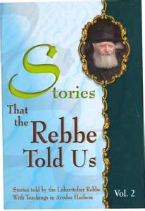 what my told me volume 1 books stories that the rebbe told us vol 2