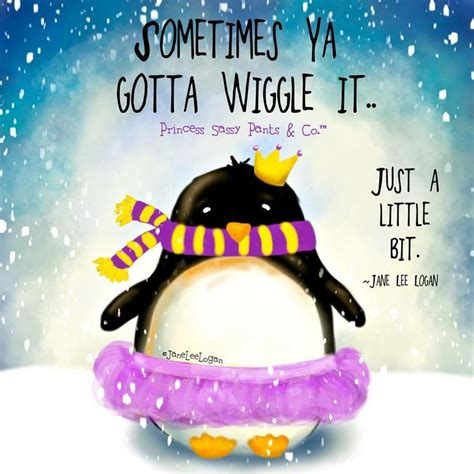 sometimes ya gotta go there on pinterest mood swings health sometimes ya gotta wiggle it penguin and vikings colors