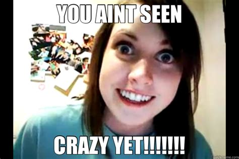 Crazy Girl Meme - memes crazy girlfriend image memes at relatably com