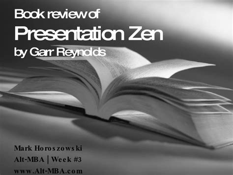 Mba In A Week Book by Presentation Zen Book Review For Alt Mba