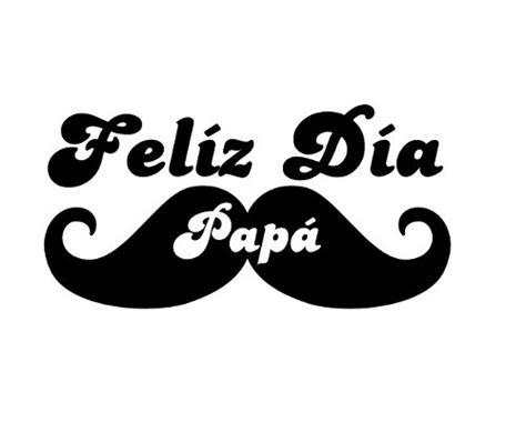 imagenes que digan feliz dia papa feliz dia papa portadas para el dia del padre d 237 a del