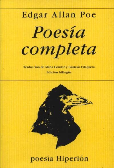 poesia completa 1970 2000 171 to helen 187 d edgar allan poe de troia a 205 taca