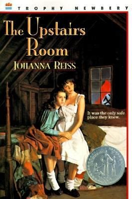 the upstairs room the upstairs room by johanna reiss reviews description more isbn 9780064403702
