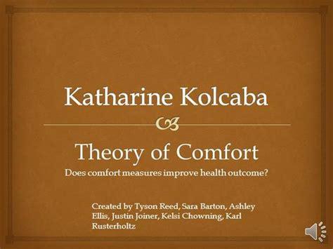 comfort theory of nursing kolcaba group project authorstream