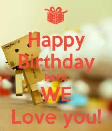 happy birthday papa we you poster mira keep calm o matic