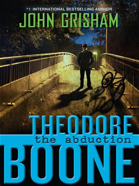 theodore boone the abduction b0051gy0ls theodore boone the abduction by john grisham reviews discussion bookclubs lists