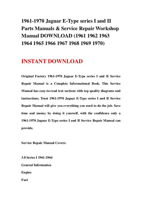 free download parts manuals 1963 ford e series lane departure warning 1961 1970 jaguar e type series i and ii parts manuals service repai