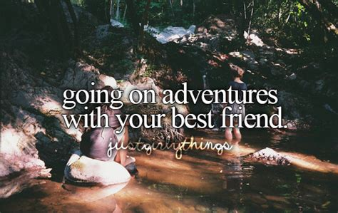 adventures with friends best friends justgirlythings justgirlythings