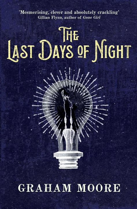the last days of night book by graham moore official publisher page simon schuster uk