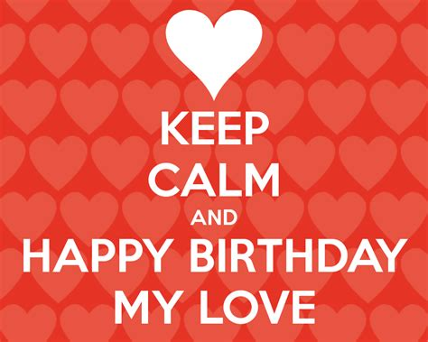 images of happy birthday with love happy birthday my love wishes messages and images