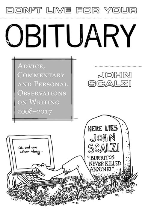 don t live for your obituary books subterranean press news