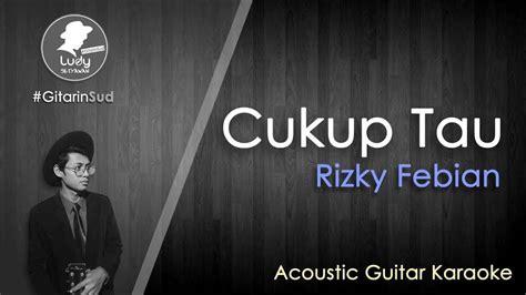 download mp3 gratis cukup tau cukup tau rizky febian gitarinsud acoustic guitar