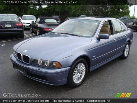 2002 bmw 530i blue water metallic 2002 bmw 5 series 530i sedan sand