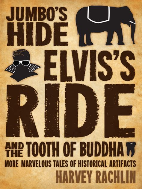 harvey s hideout books jumbo s hide elvis s ride and the tooth of buddha ok