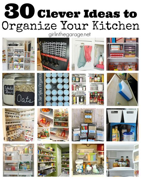 ideas to organize kitchen cabinets 30 clever ideas to organize your kitchen girl in the garage 174