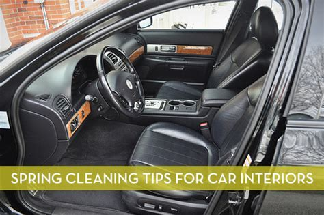 How To Clean The Interior Of A Car by 8 Tips For Cleaning And Organizing Your Car Interior
