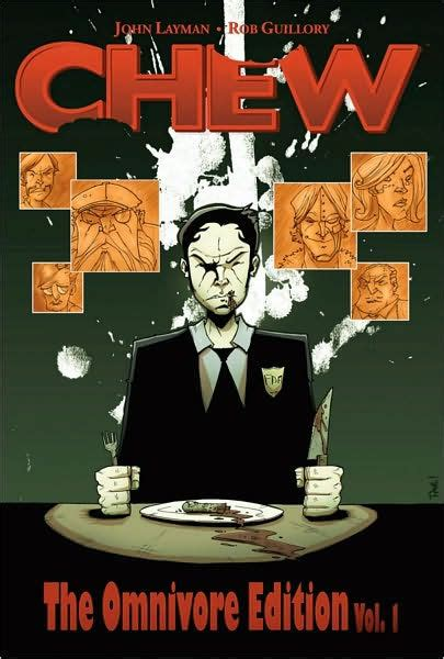 libro chew omnivore edition volume chew omnivore edition volume 1 by john layman hardcover barnes noble 174
