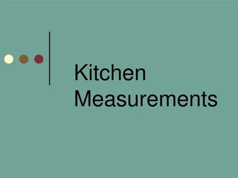 Kitchen Measuring Ppt Ppt Kitchen Measurements Powerpoint Presentation Id