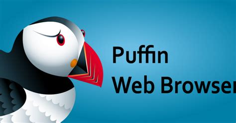 apk puffin browser puffin web browser apk 3 0 9864 version free android apk and many more