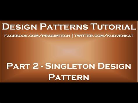 singleton design pattern youtube singleton design pattern youtube