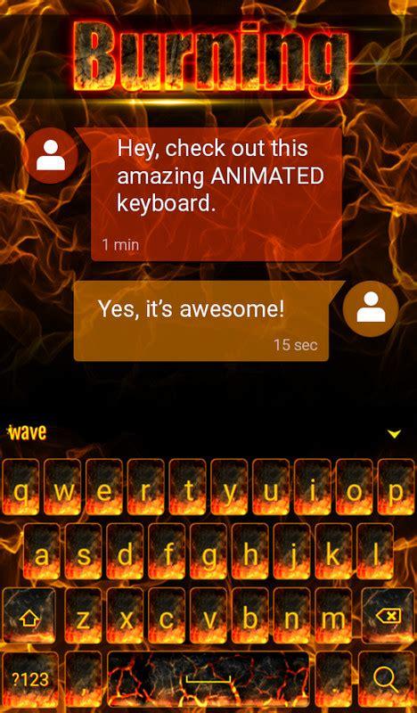 burning animated keyboard  android keyboard