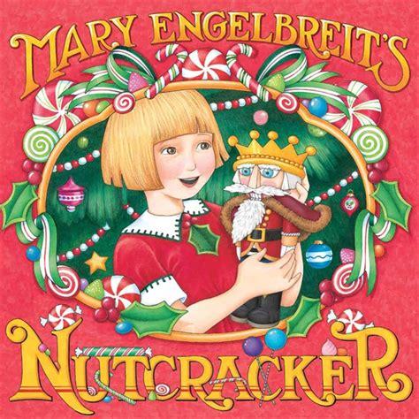 nutcracker picture book engelbreit s nutcracker by engelbreit