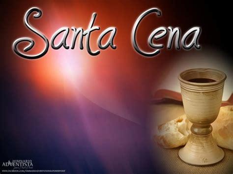imagenes cristianas santa cena santa cena 171 mensajes especiales el tubo adventista