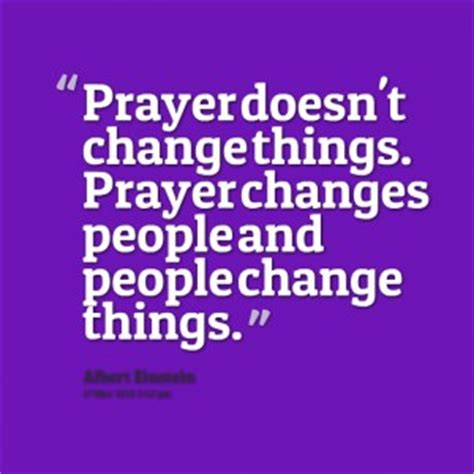 Doesnt Change And Other Stuff by Quotes About Praying For Others Quotesgram