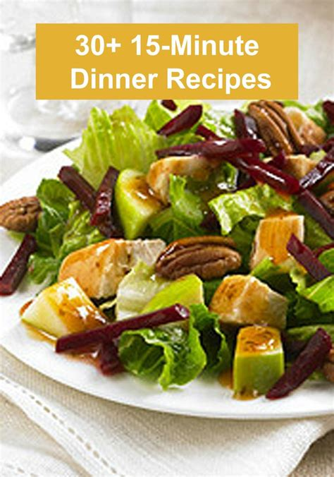 Fast Easy And Snappy 15 Minutes Recipes by Need Dinner Fast All Of These Dinner Recipes Are Ready In