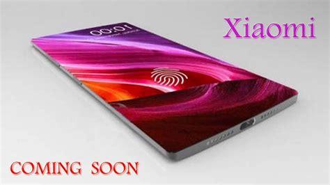 xiaomi mobile xiaomi coming soon xiaomi mobile top 5 launching in