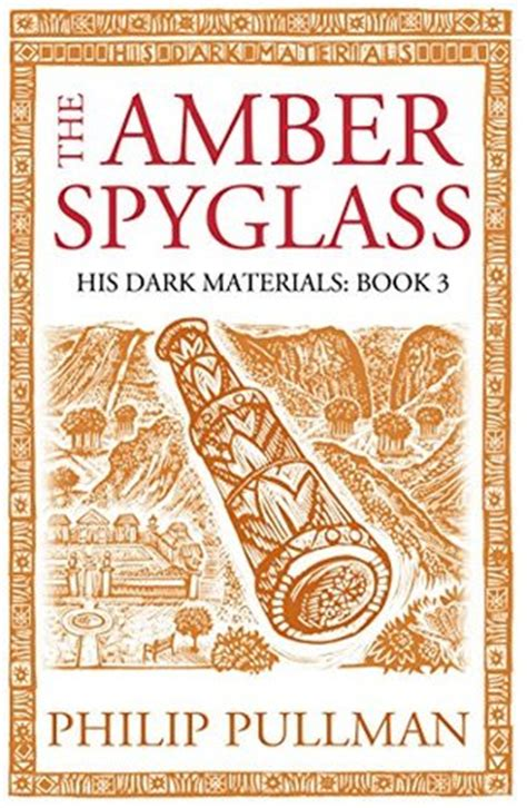 the amber spyglass his 1407130242 the amber spyglass his dark materials 3 by philip pullman reviews discussion bookclubs