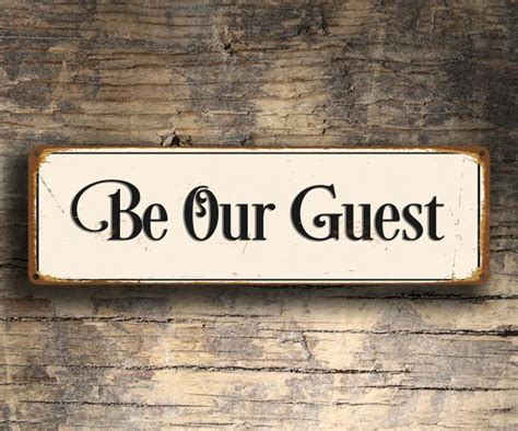 Be A Guest Product Reviewer by Be Our Guest Sign Classic Metal Signs