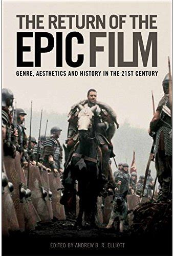 fantasy film genre history the return of the epic film genre aesthetics and history