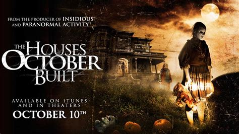 The House That Built by The Houses October Built Trailer Horror 2014