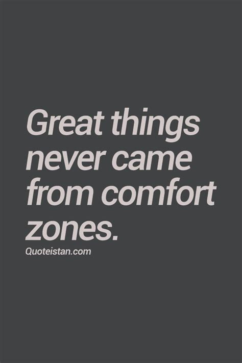great things never came from comfort zones great things never came from comfort zones comfort zone