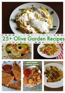 Best Food At Olive Garden by Olive Garden Recipes On Restaurant Copycat