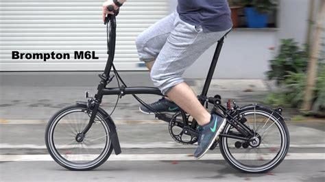 best brompton bike brompton m6l black edition 2017 folding bike review the