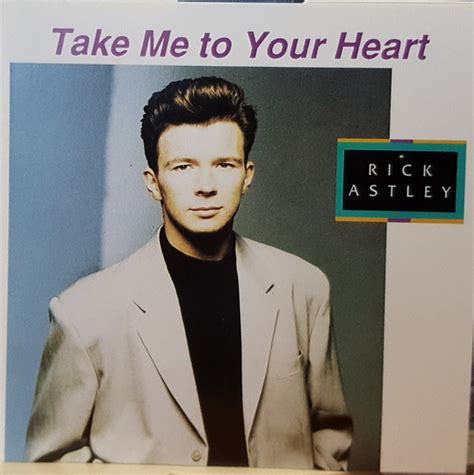 Your Rick by Rick Astley Take Me To Your Cd At Discogs
