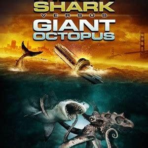 film giant octopus mega shark vs giant octopus 2009 rotten tomatoes