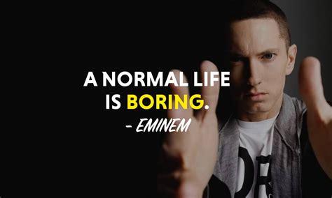 eminem best quotes top 31 most powerful eminem quotes motivationgrid