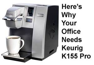 Office Keurig Keurig K155 Office Pro Single Cup Commercial Coffee Maker