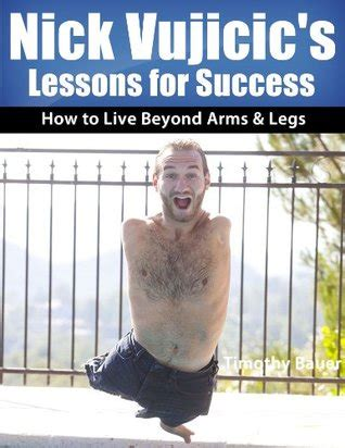 the most popular books by nick vujicic the most popular nick vujicic s lessons for success how to live beyond