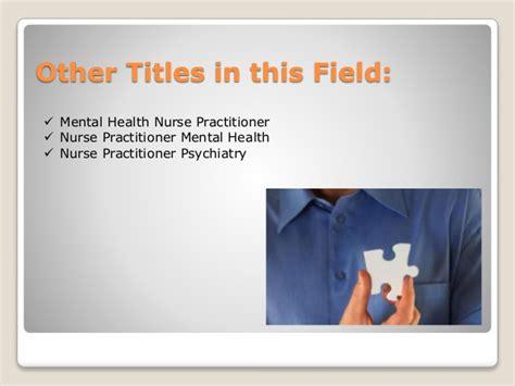 Career Choice Psychiatric Nurse Practitioner