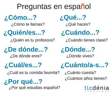 porque preguntas english preguntas en espa 241 ol questions in spanish ele