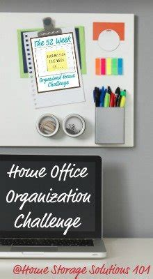 home storage solutions 101 organized home home office organization tips step by step instructions