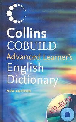 libro collins cobuild advanced learners collins cobuild advanced learner s english dictionary by collins creator isbn 9780007210138