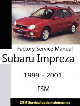 service manual 1999 2001 subaru impreza factory service repair manual 2000 downl free auto subaru factory service repair manuals service repair manuals