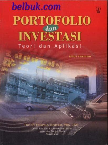 Manajemen Keuangan Teori Dan Penerapan Buku 2 Edisi 3 Dr Suad Husnan portofolio dan investasi teori dan aplikasi edisi 1 eduardus tandelilin belbuk