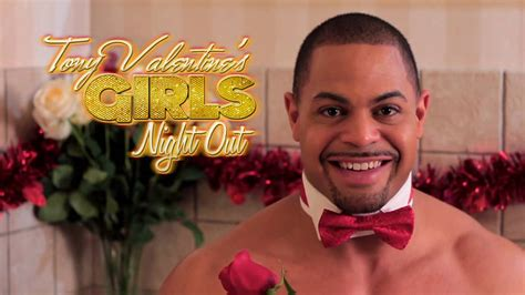 tony valentines out chippendales tony s out