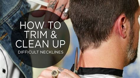 how to cut the neck hairline how to trim clean up a difficult neckline youtube